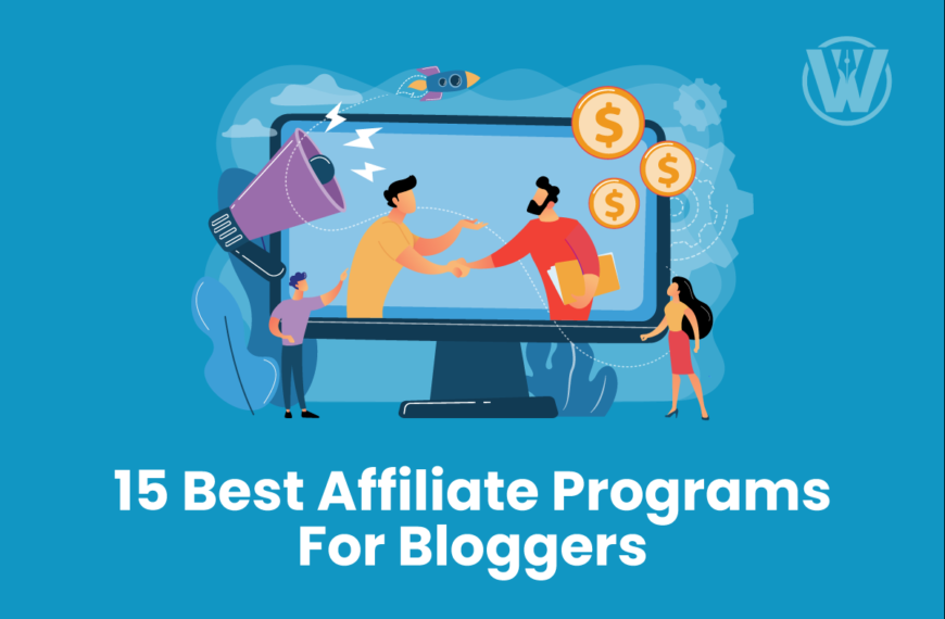 15 Best Affiliate Programs For Bloggers In 2021