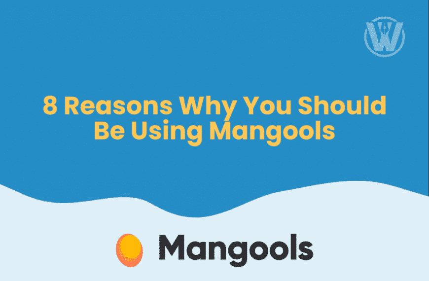 8 Reasons Why You Should Be Using Mangools To Transform Your Business