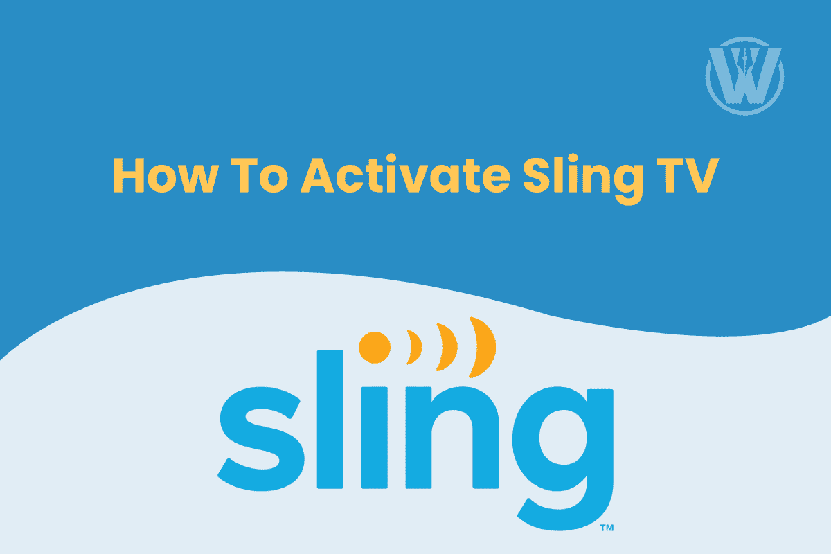 Activate Sling TV