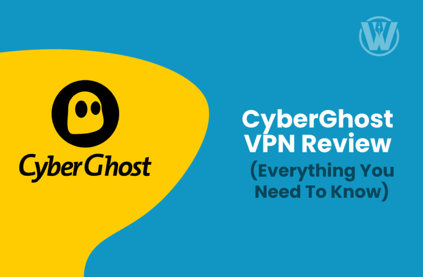 CyberGhost VPN Review 2021 – Everything You Need To Know