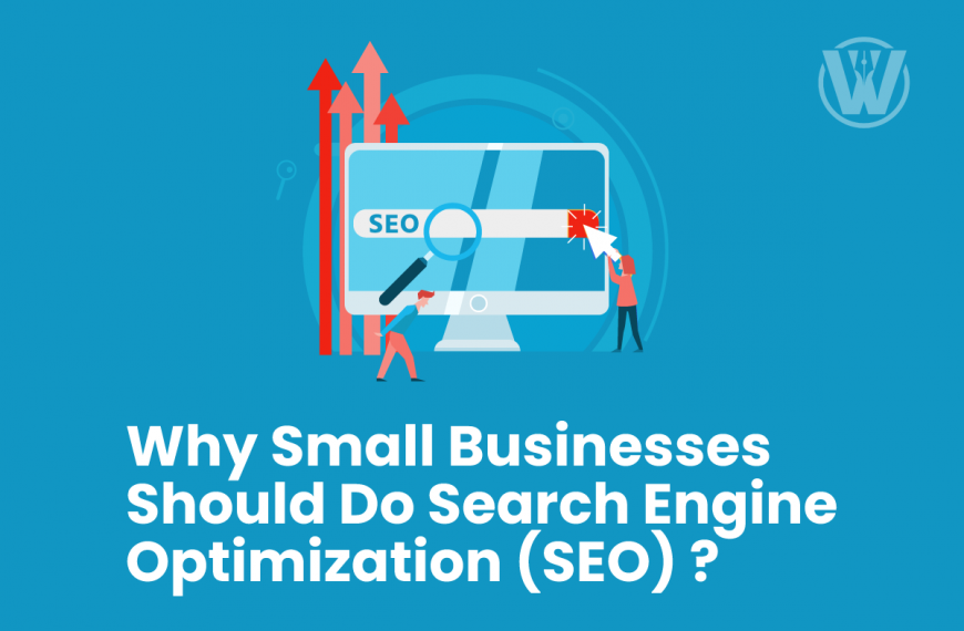 Why Small Businesses Should Do Search Engine Optimization (SEO)